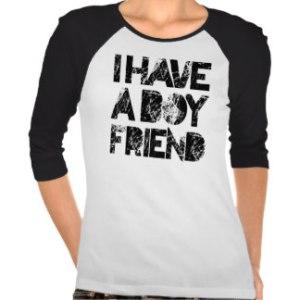 i_have_a_boyfriend_t_shirt-r8ed66dd46d204baf88307ab8ea4c6c52_vjfe7_324